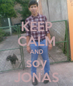 Poster: KEEP CALM AND soy JONAS