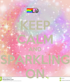 Poster: KEEP CALM AND SPARKLING ON