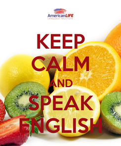 Poster: KEEP CALM AND SPEAK ENGLISH