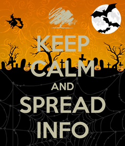 Poster: KEEP CALM AND SPREAD INFO