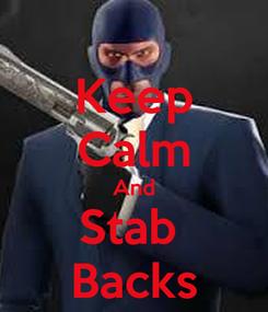 Poster: Keep Calm And Stab  Backs
