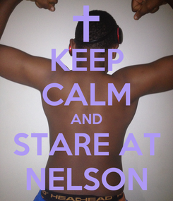 Poster: KEEP CALM AND STARE AT NELSON
