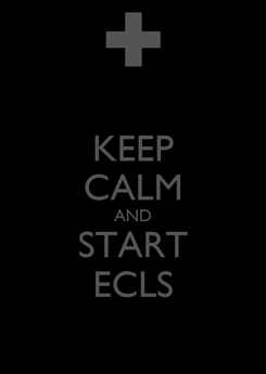 Poster: KEEP CALM AND START ECLS