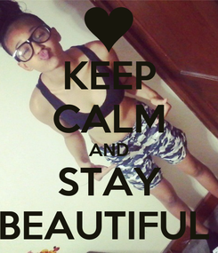 Poster: KEEP CALM AND STAY BEAUTIFUL