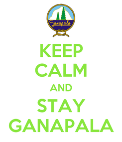 Poster: KEEP CALM AND STAY GANAPALA