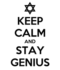 Poster: KEEP CALM AND STAY GENIUS