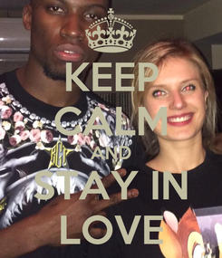 Poster: KEEP CALM AND STAY IN LOVE