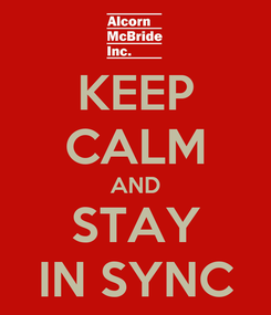 Poster: KEEP CALM AND STAY IN SYNC