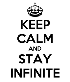 Poster: KEEP CALM AND STAY INFINITE