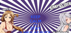 Poster: KEEP CALM AND STAY KINKY AS FUCK
