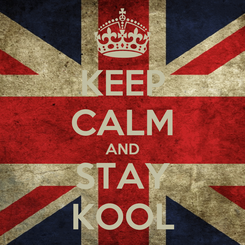 Poster: KEEP CALM AND STAY KOOL