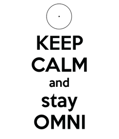 Poster: KEEP CALM and stay OMNI