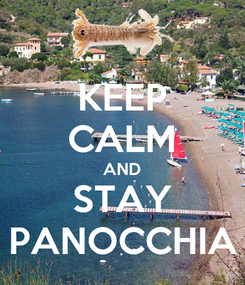 Poster: KEEP CALM AND STAY PANOCCHIA