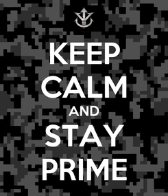 Poster: KEEP CALM AND STAY PRIME