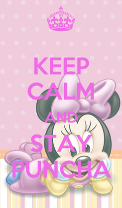 Poster: KEEP CALM AND STAY PUNCHA