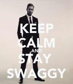 Poster: KEEP CALM AND STAY  SWAGGY