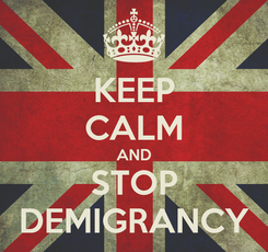Poster: KEEP CALM AND STOP DEMIGRANCY