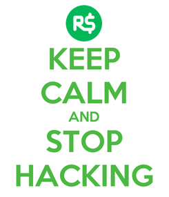 Poster: KEEP CALM AND STOP HACKING