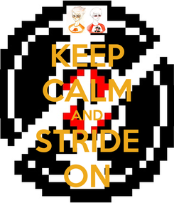 Poster: KEEP CALM AND STRIDE ON
