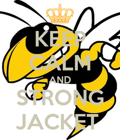 Poster: KEEP CALM AND STRONG JACKET