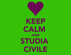 Poster: KEEP CALM  AND STUDIA  CIVILE