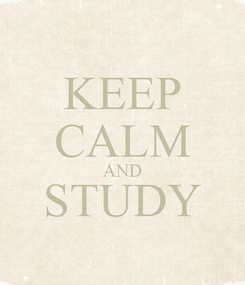 Poster: KEEP CALM AND STUDY