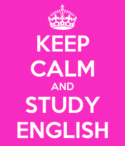 Poster: KEEP CALM AND STUDY ENGLISH