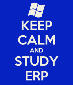 Poster: KEEP CALM AND STUDY ERP