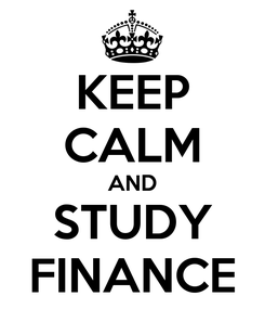 Poster: KEEP CALM AND STUDY FINANCE