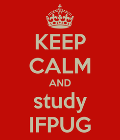 Poster: KEEP CALM AND study IFPUG