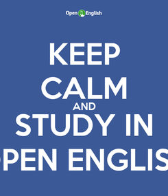 Poster: KEEP CALM AND STUDY IN OPEN ENGLISH