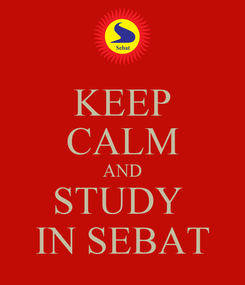Poster: KEEP CALM AND STUDY  IN SEBAT
