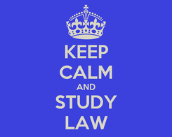 Poster: KEEP CALM AND STUDY LAW