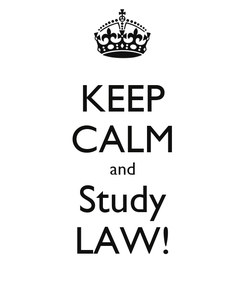 Poster: KEEP CALM and Study LAW!