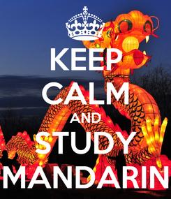 Poster: KEEP CALM AND STUDY MANDARIN