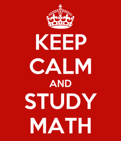 Poster: KEEP CALM AND STUDY MATH