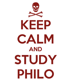 Poster: KEEP CALM AND STUDY  PHILO