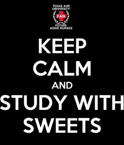 Poster: KEEP CALM AND STUDY WITH SWEETS