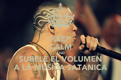 Poster: KEEP CALM AND SUBELE EL VOLUMEN A LA MUSICA SATANICA