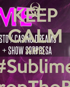 Poster: KEEP CALM AND #Sublime #DropTheBass