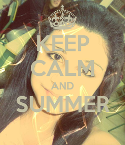 Poster: KEEP CALM AND SUMMER