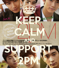 Poster: KEEP  CALM AND SUPPORT  2PM