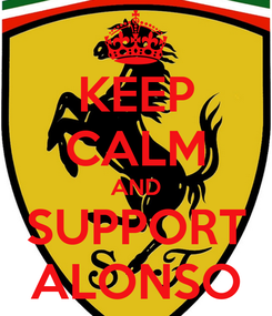 Poster: KEEP CALM AND SUPPORT ALONSO