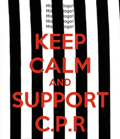 Poster: KEEP CALM AND SUPPORT C.P.R