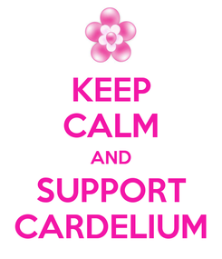 Poster: KEEP CALM AND SUPPORT CARDELIUM