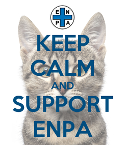 Poster: KEEP CALM AND SUPPORT ENPA