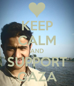 Poster: KEEP CALM AND SUPPORT GAZA