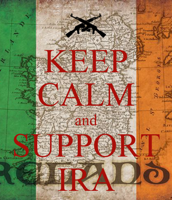 Poster: KEEP CALM and SUPPORT IRA
