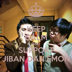 Poster: KEEP CALM AND SUPPORT JIBAN DAN EMON