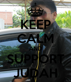 Poster: KEEP CALM AND SUPPORT JUDAH